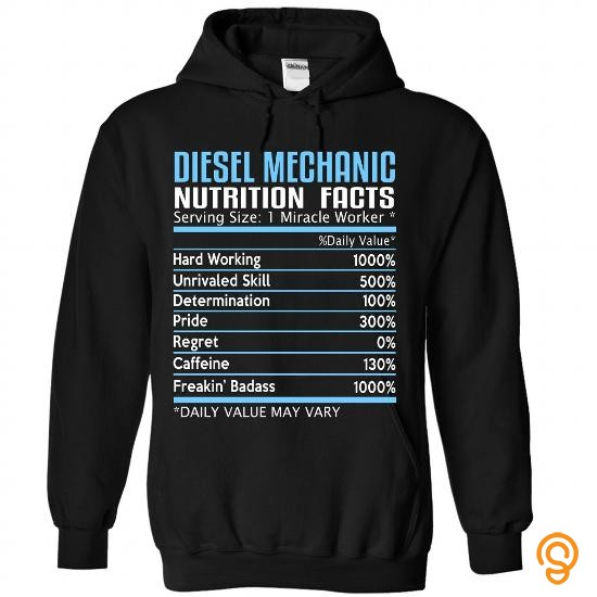 Clothes Diesel Mechanic Nutrition Facts T Shirts Quotes