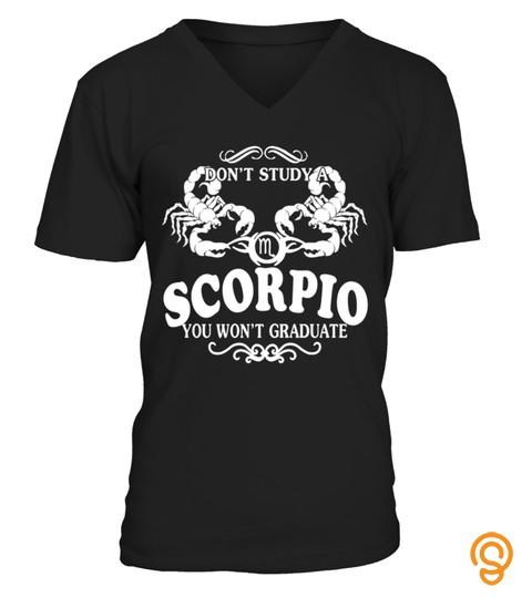 Scorpio Scorpios October November Bithday King Queen Legend Zodiac Sign Horoscope Astrology Best Shirt