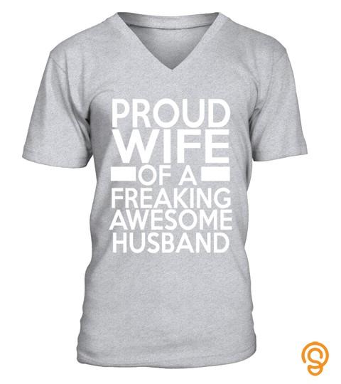 Proud Wife Of A Freaking Awesome Husband   Wife   Husband