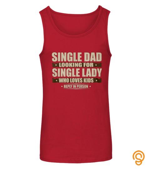 Single Dad Looking
