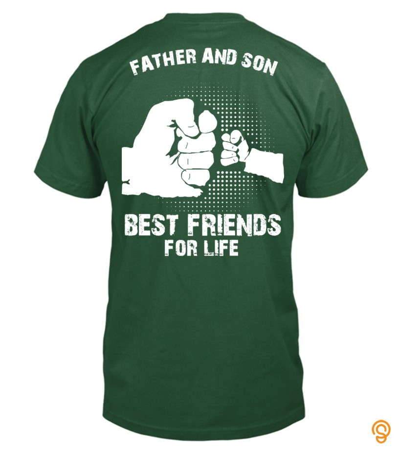 form-fitting-father-and-son-best-friends-for-life-tee-shirts-shirts-ideas