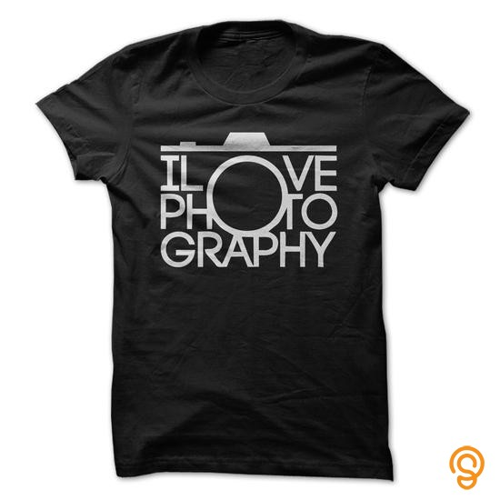 Refined I Love Photography Great Shirt  Tee Shirts Design