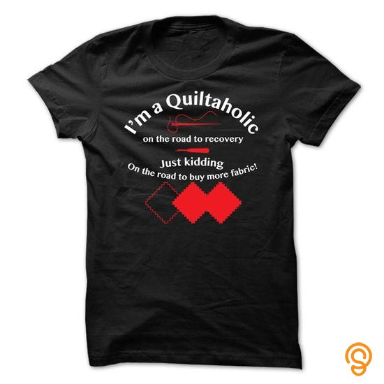 Exotic Quiltaholic Tee Shirts Sayings And Quotes