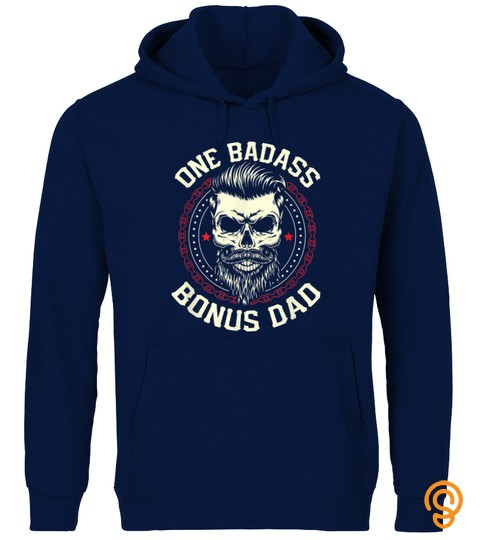 One Badass Bonus Dad Funny Father's Day Gift T Shirt
