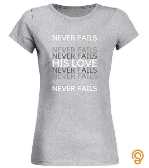His Love Never Fails Christian Faith John 316