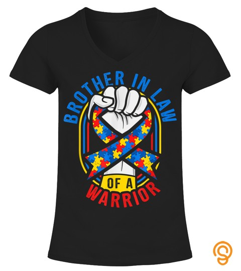 Brother In Law Of A Warrior Autism Awareness Matching Tshirt T Shirt