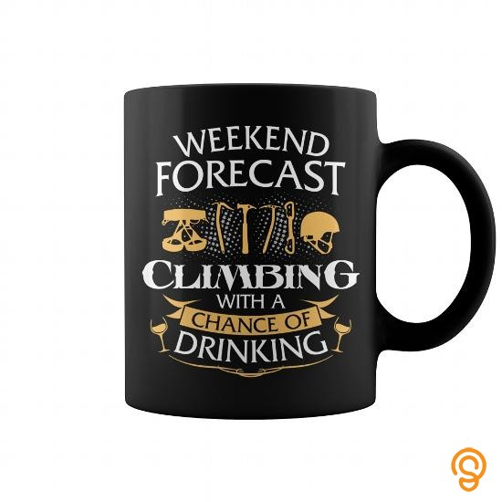 outdoor-wear-weekend-forecast-climbing-with-a-chance-of-drinking-mug-t-shirts-clothes