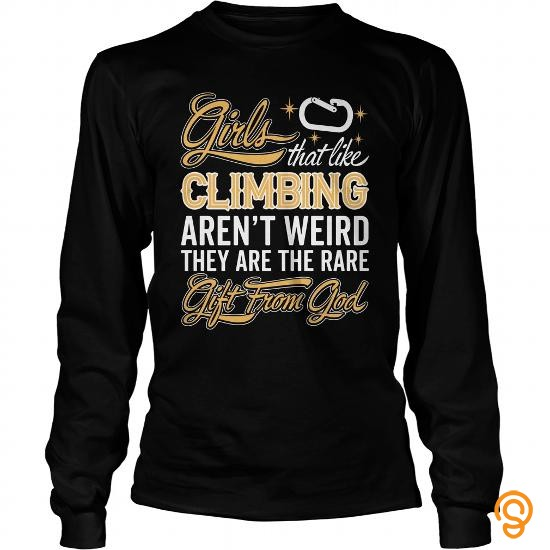 easy-wear-girls-thats-like-climbing-arent-weird-they-are-the-rare-gift-from-god-t-shirt-tee-shirts-for-adults