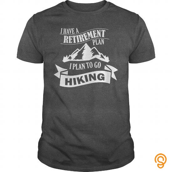 fabulous-i-have-a-retirement-plan-i-plan-to-go-hiking-tee-shirts-for-adults