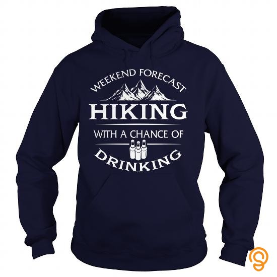 clothes-weekend-forecast-hiking-with-a-chance-of-drinking-t-shirt-tee-shirts-gift