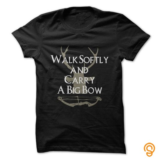 comfort-walk-softly-and-carry-a-big-bow-tee-shirts-sayings-women