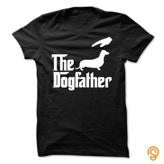 Movement The DogFather Dachshund T Shirts Saying Ideas