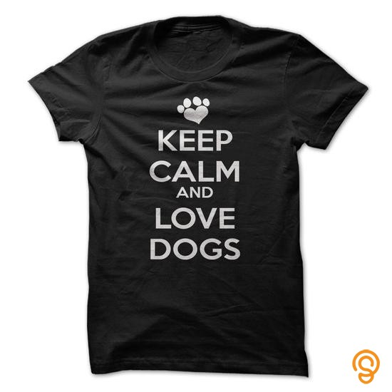 professional-keep-calm-and-love-dogs-tee-shirts-gift