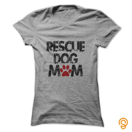 Casual Rescue Dog Mom T Shirts Printing