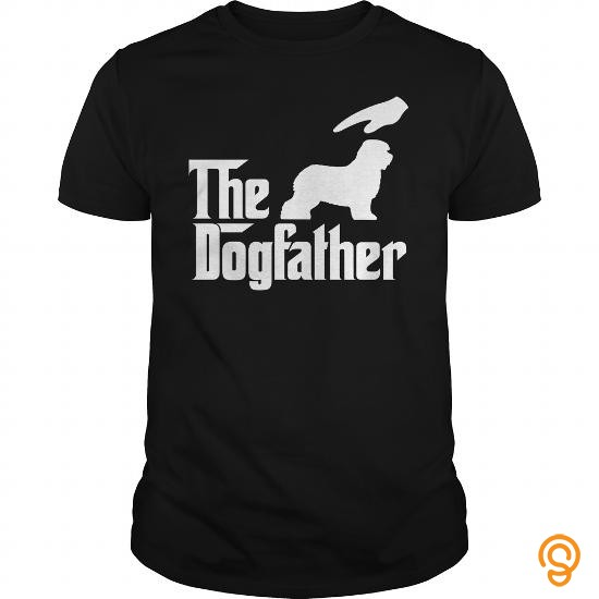 Reliable The DogFather Old English Sheepdog T Shirts Graphic