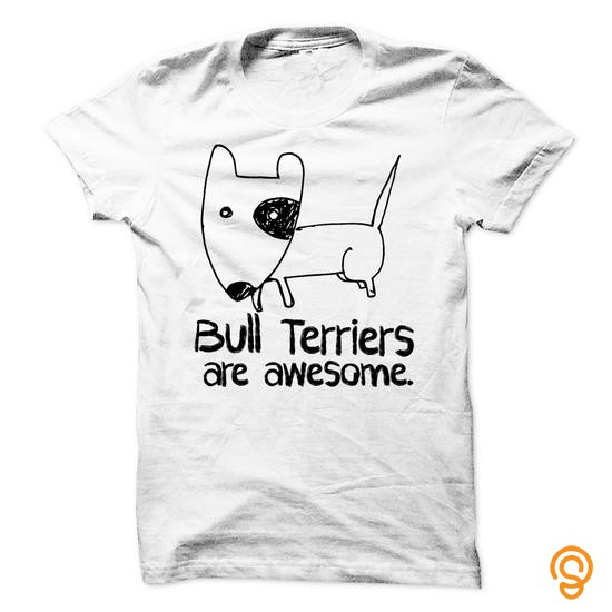 form-fitting-bull-terriers-are-awesome-tee-shirts-graphic