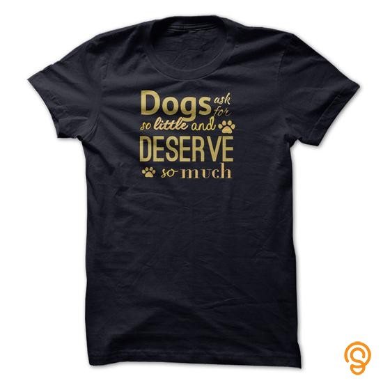 customized-dogs-ask-for-so-little-tee-shirts-for-sale