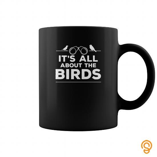 Custom Bird watching  Its all about the birds T Shirts Sayings Women