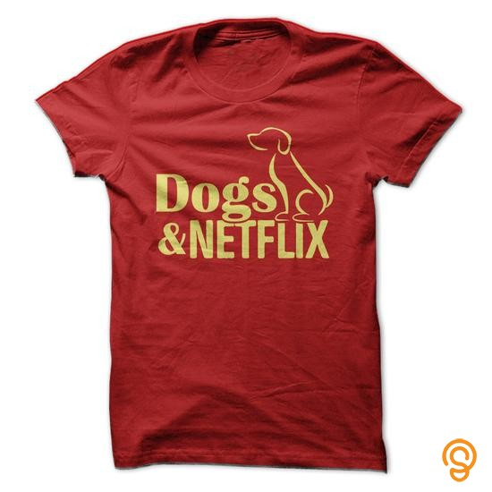 premium-dogs-amp-netflix-t-shirts-saying-ideas