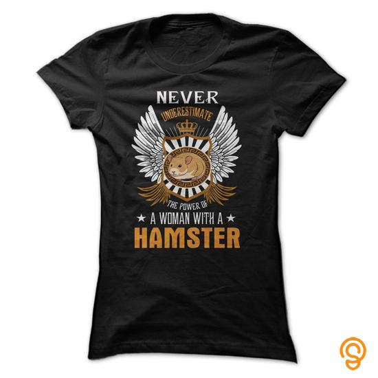 season-never-underestimate-the-power-a-of-a-woman-with-a-hamster-tee-shirts-sayings-men