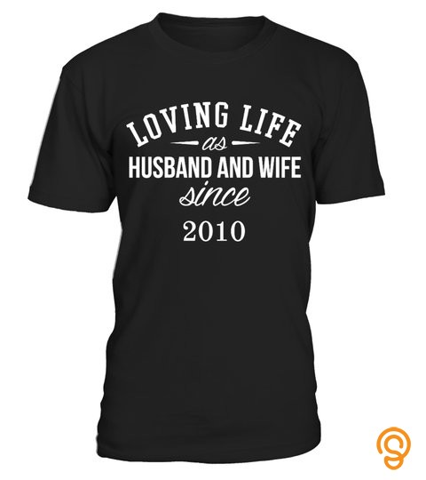 Loving Life As Husband And Wife  T Shirt