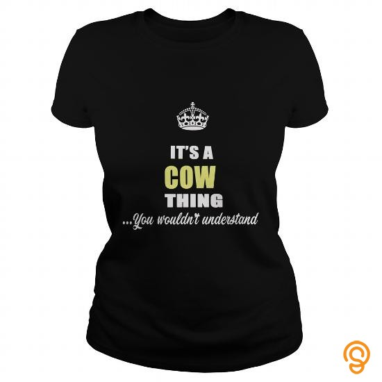 customized-its-a-cow-thing-you-woldnt-understand-tee-shirts-saying-ideas