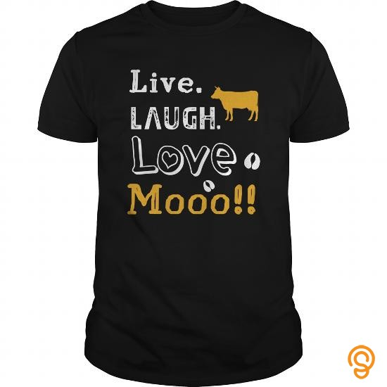exotic-live-laugh-love-moo-tee-shirts-clothes