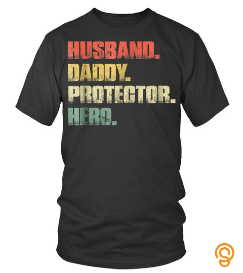 Best Mens Vintage Retro Husband Daddy Protector Hero Tshirt Father Dad610 Tee