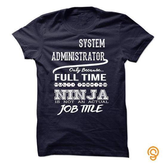 Chic Ninja system administrator T Shirt T Shirts Screen Printing