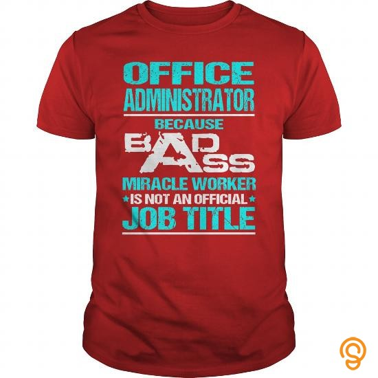 Fashion  Awesome Tee For Office Administrator T Shirts Buy Now