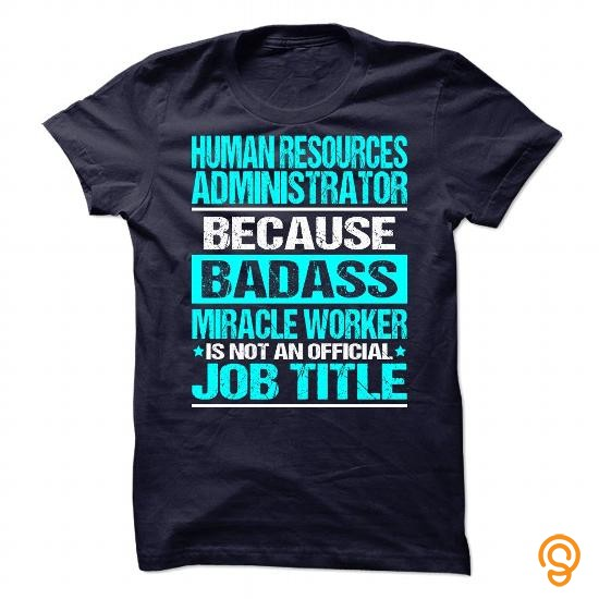 decorative-awesome-tee-for-human-resources-administrator-t-shirts-saying-ideas