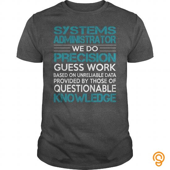 trendsetting-awesome-tee-for-systems-administrator-tee-shirts-quotes