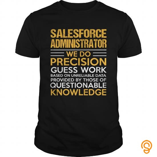 exciting-salesforce-administrator-t-shirts-gift
