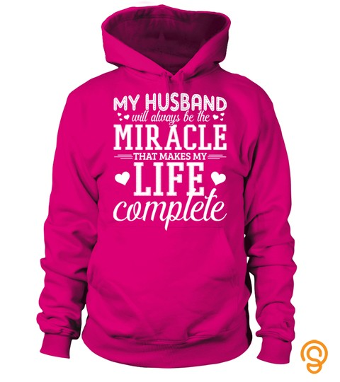 My Husband Will Always Be The Miracle