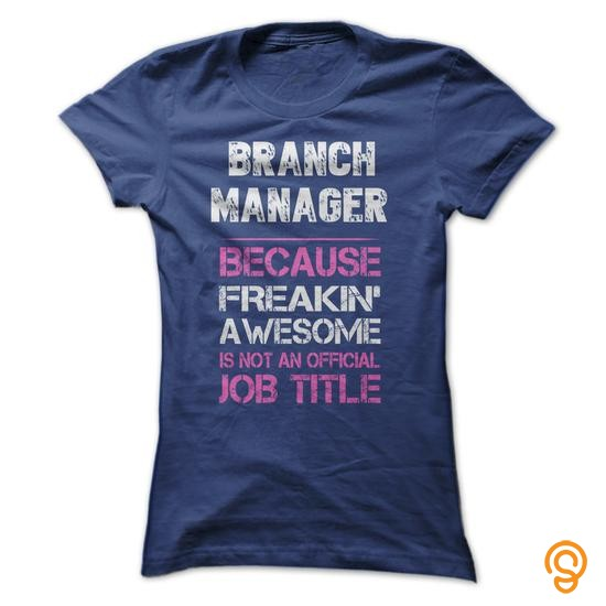 Detailed Awesome Branch Manager Shirt T Shirts Design