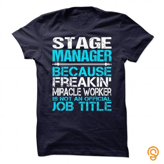 Discounted Awesome Shirt For Stage Manager Tee Shirts Wholesale