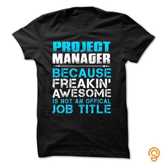 style-hot-seller-project-manager-freaking-awesome-tee-shirts-sayings-and-quotes