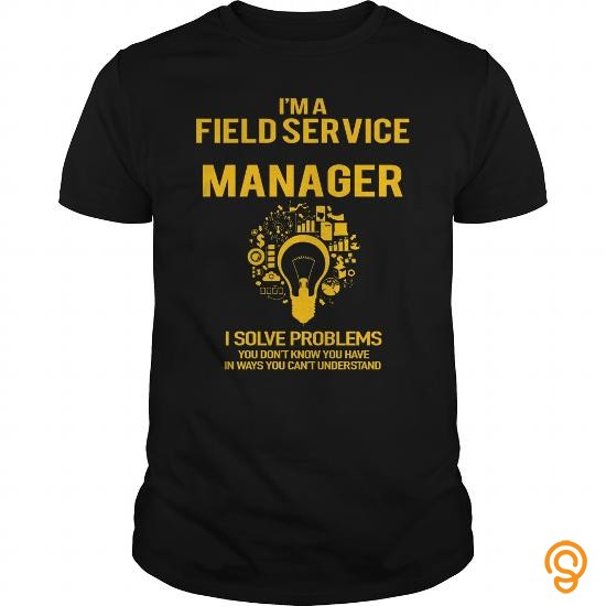 comfy-field-service-manager-t-shirts-saying-ideas
