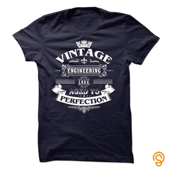 Plush Vintage Engineering 1984, Aged To Perfection! Tee Shirts Buy Online