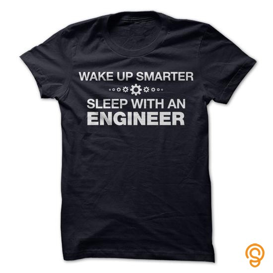 Practical Sleep with an ENGINEER Tee Shirts Saying Ideas