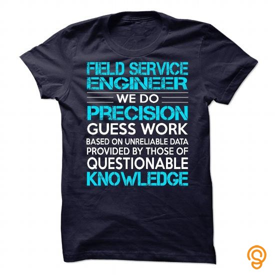 Printed Awesome Shirt For Field Service Engineer Tee Shirts Clothes