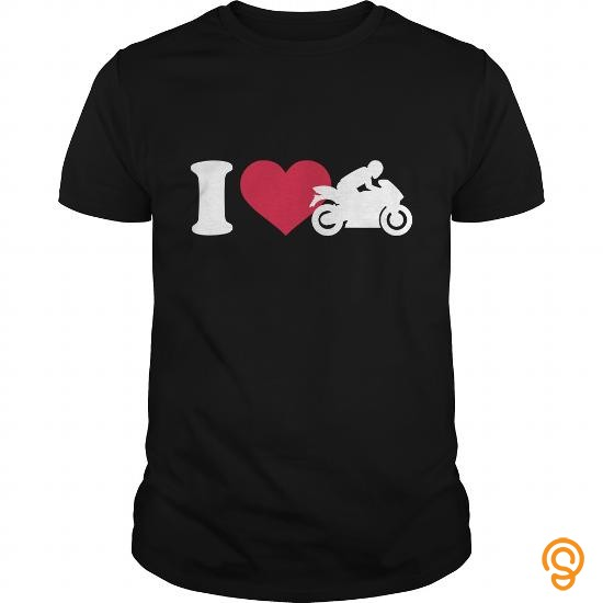 reliable-i-love-motorcycle-t-shirts-saying-ideas