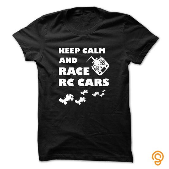 styling-rc-car-t-shirt-keep-calm-and-race-rc-car-t-shirts-for-sale