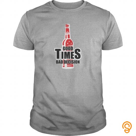 exotic-good-times-bad-decision-mens-t-shirt-t-shirts-sayings