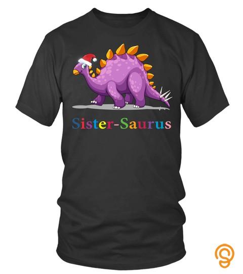 Sisterdinosaur Tshirt Dinosaur Tshirts Christmas Tshirts