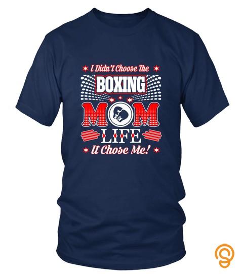 Boxing Mom Life It Chose Me Tshirt