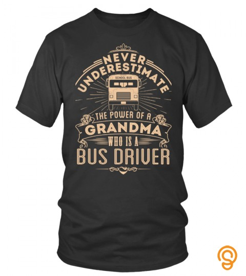 Grandma Who Is A Bus Driver