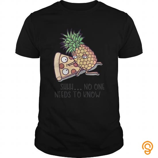 professional-pizza-pineapple-no-one-needs-to-know-tee-shirts-sayings