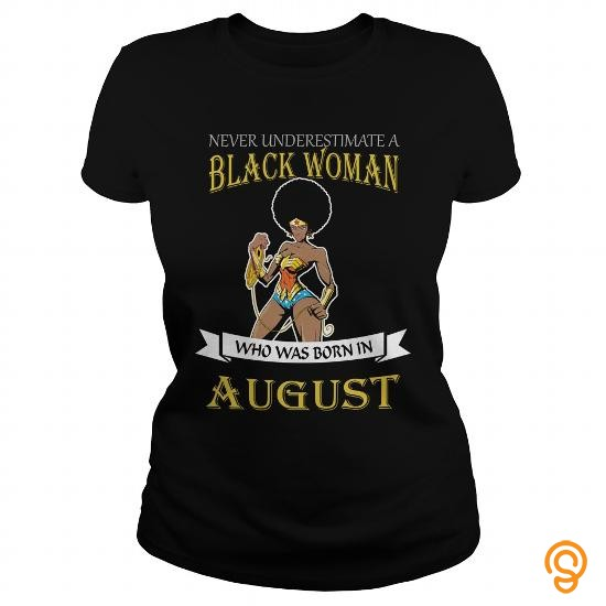 quality-august-woman-tee-shirts-sayings-women
