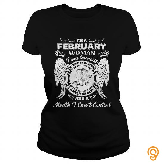 funny-im-a-february-woman-tee-shirts-buy-now